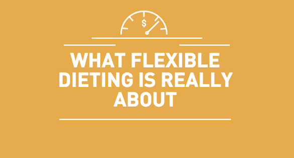 what flexible dieting is really about